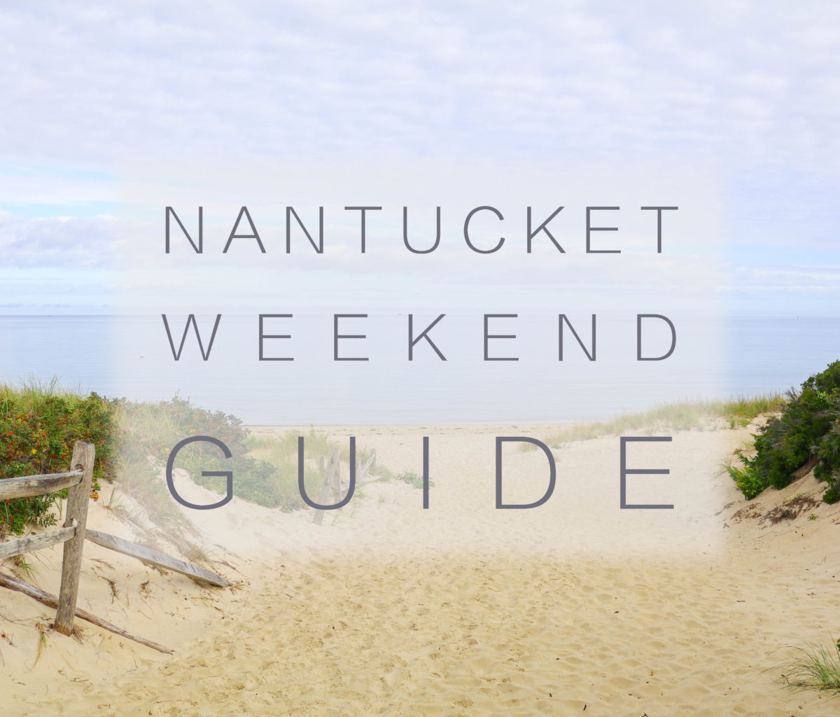 nantucket-weekend-guide-1